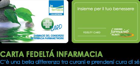 Carta Fedeltà   Consorzio InFarmacia FarmaNetwork